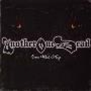 "ANOTHER ONE DEAD (FIN) ""Come what may"" CD"