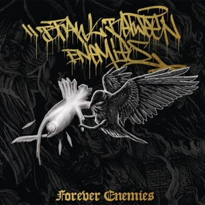 "BRAWL BETWEEN ENEMIES (D) ""Forever enemies"" CD"