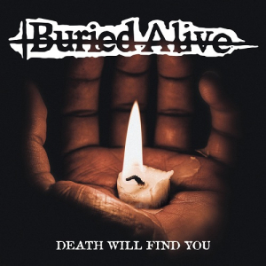 "BURIED ALIVE (USA) ""Death will find you"" JP-CD"