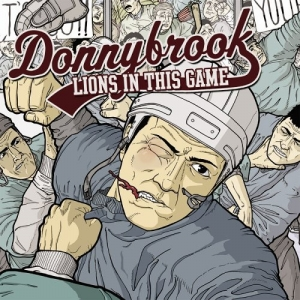 "DONNYBROOK (USA) ""Lions in this game"" CD"