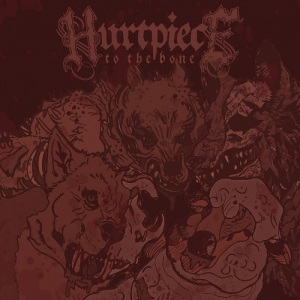 "HURTPIECE (USA) ""To the bone"" MCD"