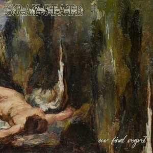 "GRAY STATE (FIN) ""Our final regret"" CD"