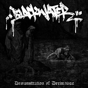"BLACKWATER (USA) ""Demonstration of decimation"" CDr"