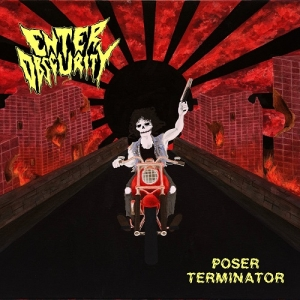 "ENTER OBSCURITY (NOR) ""Poser terminator"" MCD"