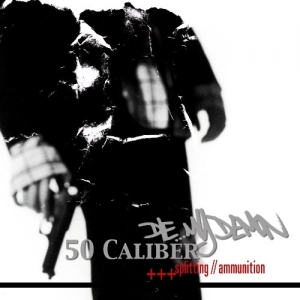 "50 CALIBER (UK) vs. DIE... MY DEMON (B) ""Split"" CD"