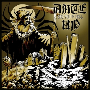 "ANTE UP (USA) ""See you in hell"" CD"