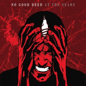 "NO GOOD DEED (USA) ""At the seams"" MCD"