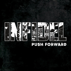 "INFIDEL (JP) ""Push forward"" CD"