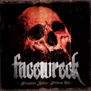 "FACEWRECK (USA) ""Pennsylvania Hardcore: Pittsburgh Style"" MCD"