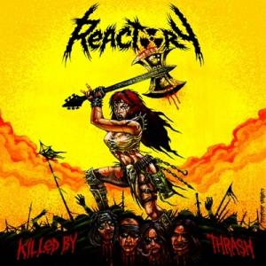 "REACTORY (D) ""Killed by Thrash"" MCD"