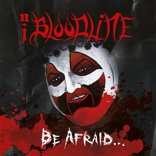 "NJ BLOODLINE (USA) ""Be afraid"" MCD"