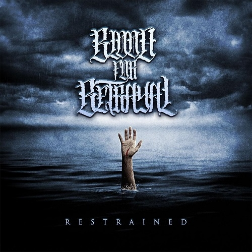 "BLOOD FOR BETRAYAL (D) ""Restrained"" CD *PREORDER*"