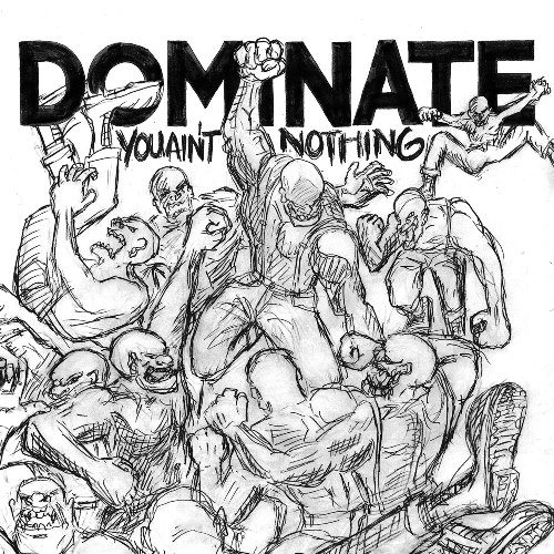 "DOMINATE (JP) ""You ain´t nothing"" CD"