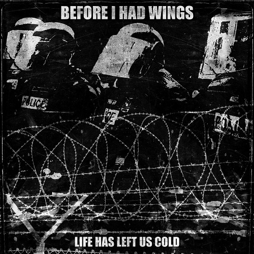 "BEFORE I HAD WINGS (USA) ""Life has left us cold"" CD"