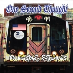 "ONE SECOND THOUGHT (USA) ""Queens Style 1995 - 1999"" CD"