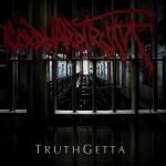 "COLD HARD TRUTH (UK) ""Truthgetta"" CD"